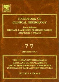 Human Hypothalamus: Basic and Clinical Aspects, Part I: Handbook of Clinical Neurology (Series Editors: Aminoff, Boller and Swaab)