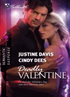 Deadly Valentine (Her Un-Valentine The February 14th Secret)