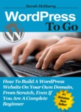 WordPress To Go How To Build A WordPress Website