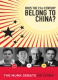 Does the 21st Century Belong to China?: Kissinger and Zakaria vs. Ferguson and Li. The Munk Debate on China (The Munk Debates)