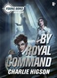 By Royal Command - Charlie Higson