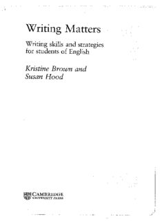 Page 1 Writing Matters Writing skills and strategies for students of English Kristine Brown and ...