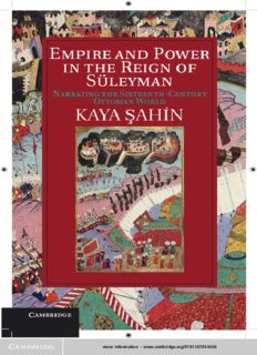 Empire and Power in the Reign of Süleyman: Narrating the Sixteenth-Century Ottoman World