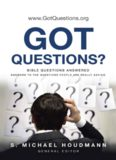Got Questions?: Bible Questions Answered-Answers to the Questions People Are Really Asking