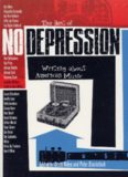 The Best of No Depression: Writing about American Music (Brad and Michele Moore Roots Music Series)