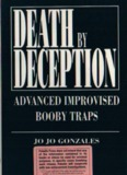 Death By Deception, Advanced Improvised Booby Traps