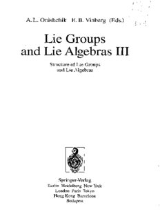 Lie Groups and Lie Algebras III: Structure of Lie Groups and Lie Algebras