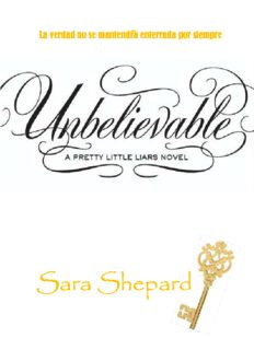 Unbelievable (PLL4) – Sara Shepard