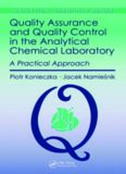 Quality Assurance and Quality Control in the Analytical Chemical Laboratory: A Practical Approach (Analytical Chemistry)