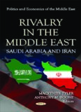 Rivalry in the Middle East: Saudi Arabia and Iran