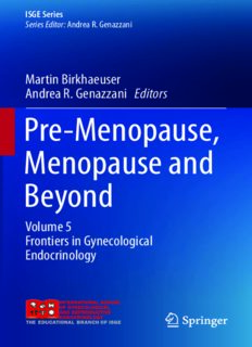 Pre-Menopause, Menopause and Beyond, Volume 5: Frontiers in Gynecological Endocrinology
