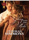 Glory and the Rake. Deborah Simmons (Historical Romance Hb)