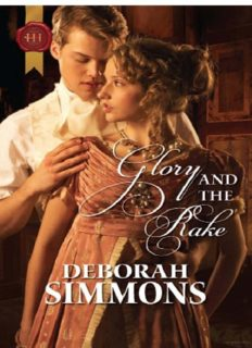 Glory and the Rake. Deborah Simmons (Historical Romance Hb)