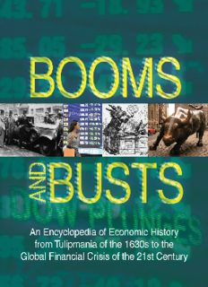 Booms and Busts: An Encyclopedia of Economic History from the First Stock Market Crash of 1792 to the Current Global Economic Crisis