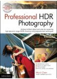 Professional HDR Photography  High Dynamic Range (HDR) Shooting and Postproduction for Amazing Detail and Color on Any Scene or Subject