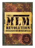 The MLM Manifesto-AG - MLM Network Marketing training Randy Gage
