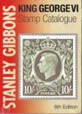 Stanley Gibbons King George VI Stamp Catalogue 2010 (colour)