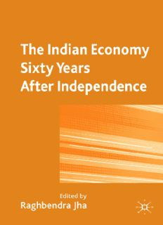 The Indian Economy Sixty Years After Independence