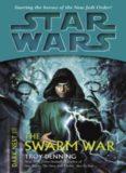 Star Wars: Dark Nest III: The Swarm War