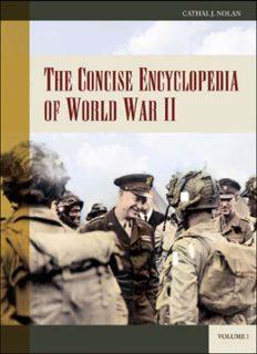 The Concise Encyclopedia of World War II  2 volumes  (Greenwood Encyclopedias of Modern World Wars)