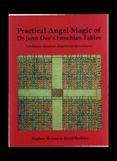 The Practical Angel Magic of John Dee's Enochian Tables.pdf