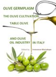 Olive Germplasm - The Olive Cultivation, Table Olive and Olive Oil Industry in Italy