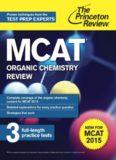 MCAT Organic Chemistry Review: For MCAT 2015 (Graduate School Test Preparation)