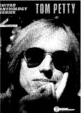 Tom Petty - Guitar Anthology Series
