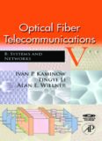 Optical Fiber Telecommunications V B, Fifth Edition: Systems and Networks (Optics and Photonics)