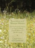 Ecocriticism and Women Writers: Environmentalist Poetics of Virginia Woolf, Jeanette Winterson