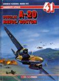 Douglas A-20 Havoc/Boston (AJ-Press Monografie Lotnicze 41)