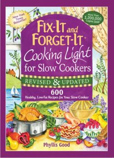 Fix-It And Forget-It Cooking Light For Slow Cookers 600 Healthy, Low-Fat Recipes For Your Slow Cooker