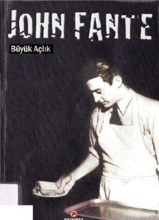Büyük Açlık - John Fante