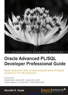 Oracle Advanced PL/SQL Developer Professional Guide: Master advanced PL/SQL concepts along with plenty of example questions for 1Z0-146 examination