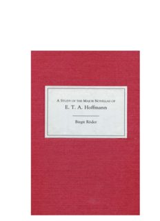 A Study of the Major Novellas of E.T.A. Hoffmann (Studies in German Literature Linguistics and Culture)