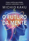 livros-gratis-o-futuro-da-mente-michio-kaku