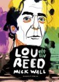 Lou Reed : ett liv