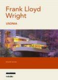Wright, Frank Lloyd, Usonia/ Wright, Frank Lloyd, Usonia