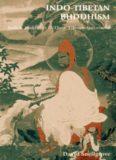 Indo-Tibetan Buddhism: Indian Buddhists & Their Tibetan Successors