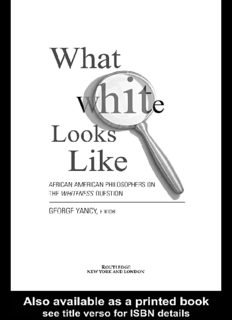 What White Looks Like: African-American Philosophers on the Whiteness Question