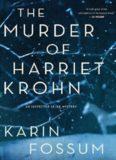 The Murder of Harriet Krohn (2014)
