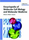 Encyclopedia of Molecular Cell Biology and Molecular Medicine