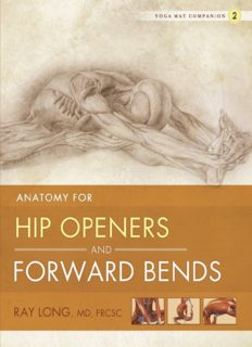 Yoga Mat Companion 2: Anatomy for Hip Openers and Forward Bends