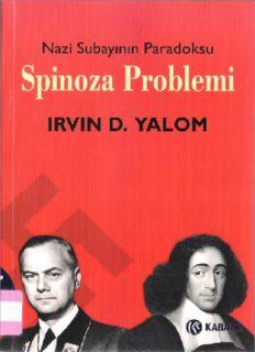 Spinoza Problemi Nazi Subayının Paradoksu - Irvin D. Yalom