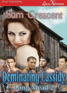Dominating Cassidy