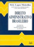 Hely Lopes Meirelles - Direito Administrativo Brasileiro