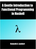 A Gentle Introduction to Functional Programming in Haskell
