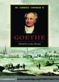 The Cambridge Companion to Goethe (Cambridge Companions to Literature)