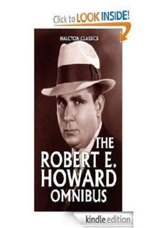 The Robert E. Howard Omnibus