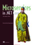 Microservices in .NET Core, with Examples in Nancy